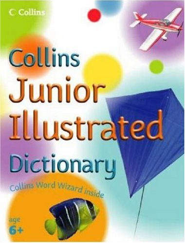 9780007203673: Collins Primary Dictionaries - Collins Junior Illustrated Dictionary