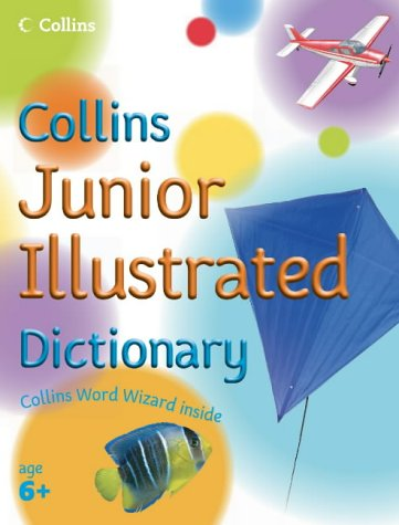 9780007203680: Collins Primary Dictionaries – Collins Junior Illustrated Dictionary