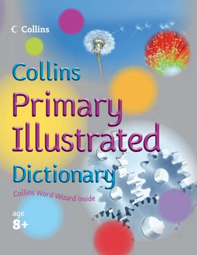 9780007203857: Collins Primary Dictionaries - Collins Primary Illustrated Dictionary