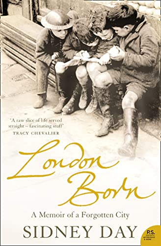 9780007203901: London Born: A Memoir of a Forgotten City (P.S.)
