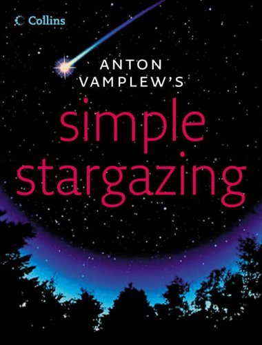 9780007203956: Simple Stargazing