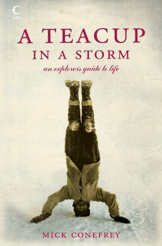 9780007203987: A Teacup in a Storm: An Explorer's Guide to Life