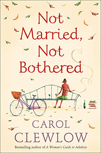 9780007204014: Not Married, Not Bothered: An ABC for Spinsters
