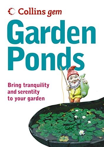 9780007204021: Garden Ponds (Collins GEM)