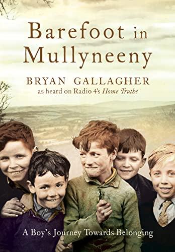 9780007204052: Barefoot in Mullyneeny: A Boy's Journey Towards Belonging