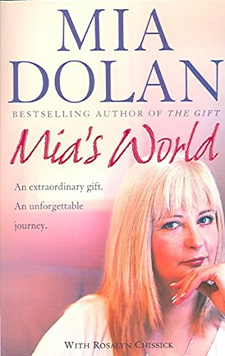 9780007204083: Mia's World: An Extraordinary Gift, An Unforgettable Journey