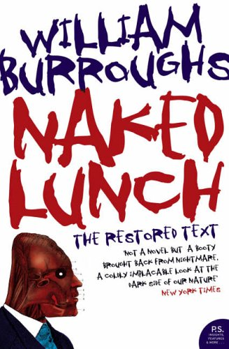 9780007204441: Harper Perennial Modern Classics - Naked Lunch: The Restored Text