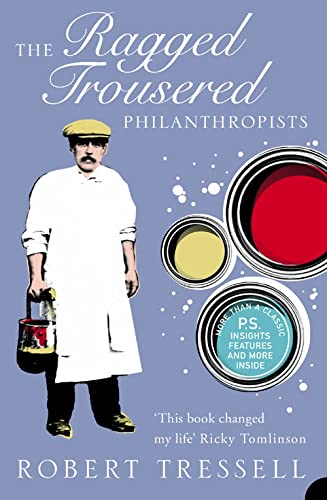 9780007204502: The Ragged Trousered Philanthropists (Harper Perennial Modern Classics)