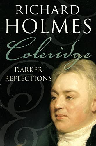 9780007204564: Coleridge: Darker Reflections