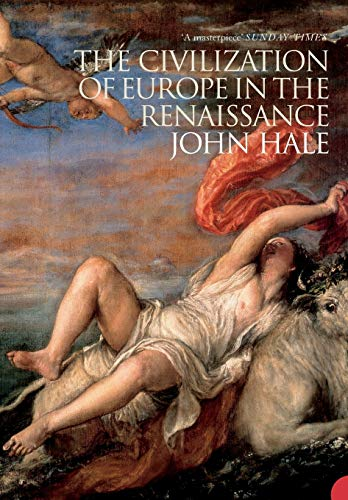 9780007204632: The Civilization of Europe in the Renaissance