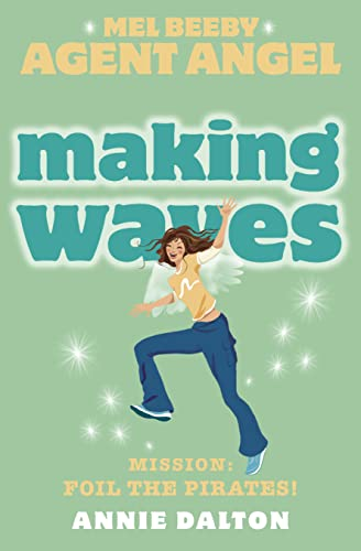 9780007204779: Making Waves (Mel Beeby, Agent Angel, Book 7)