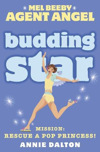 9780007204786: Budding Star: Mission: Rescue a Pop Princess! (Mel Beeby Agent Angel)