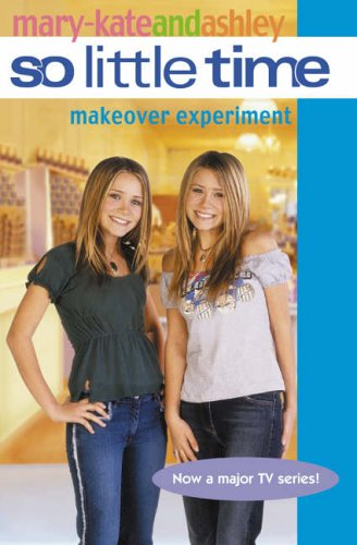 9780007204816: The Makeover Experiment (So Little Time, Book 17)