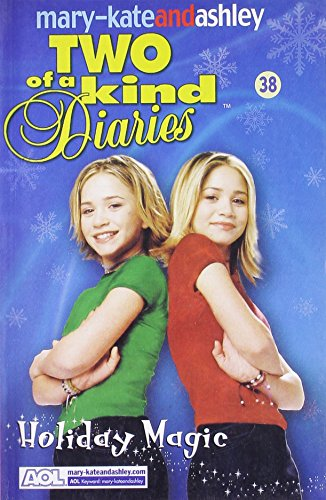 Holiday Magic (Two of a Kind Diaries): Olsen, Ashley