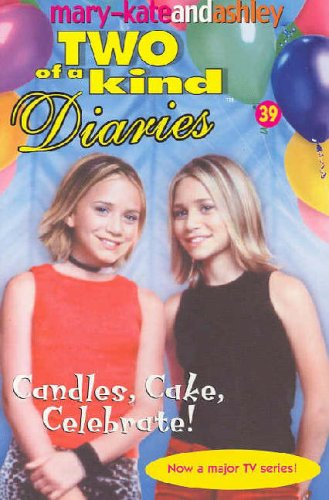 9780007204830: Candles, Cake, Celebrate! (Two Of A Kind, Book 39)