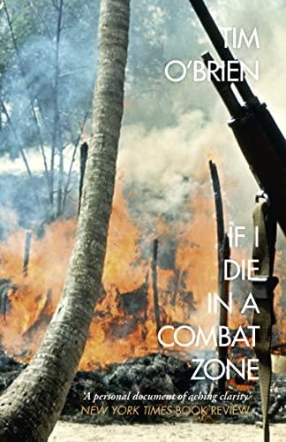 9780007204977: If I Die in a Combat Zone