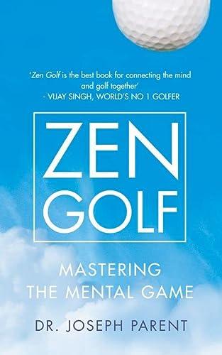 9780007205301: Zen Golf: Mastering the Mental Game
