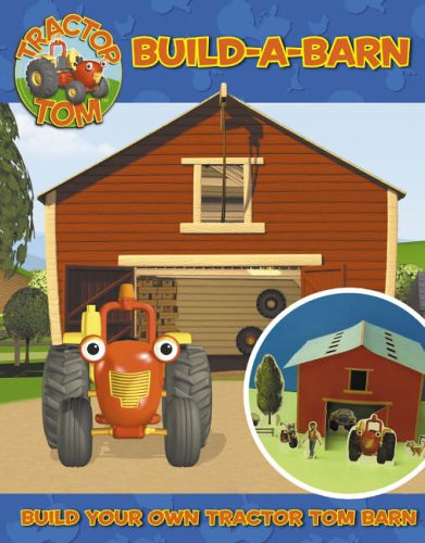 9780007205356: Tractor Tom - Build-A-Barn