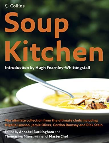 Soup Kitchen: Annabel Buckingham & Thomasina Miers