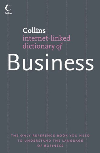 9780007205837: Collins Internet-Linked Dictionary of - Business (Collins Dictionary of)