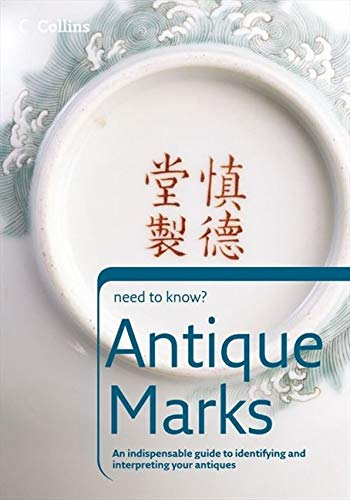 9780007205851: Antique Marks (Collins Need to Know?)