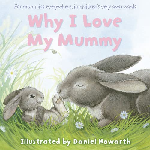 9780007205998: Why I Love My Mummy (Gift Book)