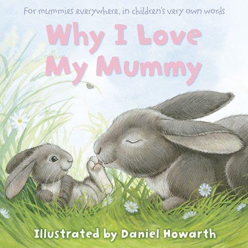 9780007205998: Why I Love My Mummy