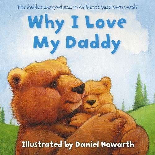 9780007206001: Why I Love My Daddy