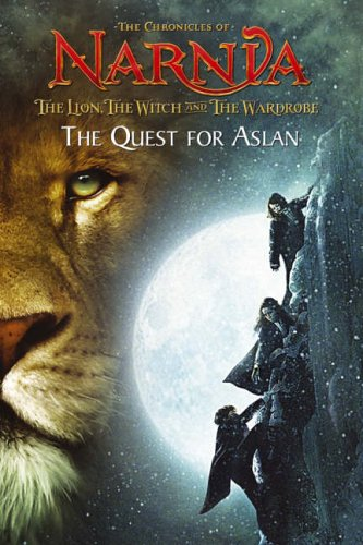 9780007206155: The Quest for Aslan: Chapter Book (The Lion, the Witch and the Wardrobe): Chapter Book No. 1 (The Chronicles of Narnia)