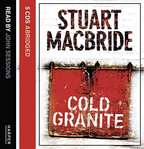 9780007206711: Cold Granite (Logan McRae, Book 1)