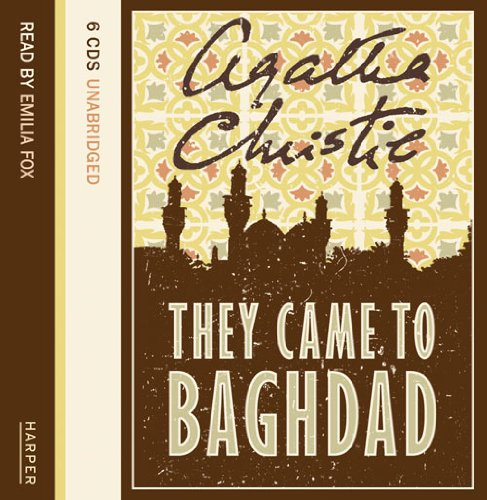 9780007206728: They Came to Baghdad: Complete & Unabridged