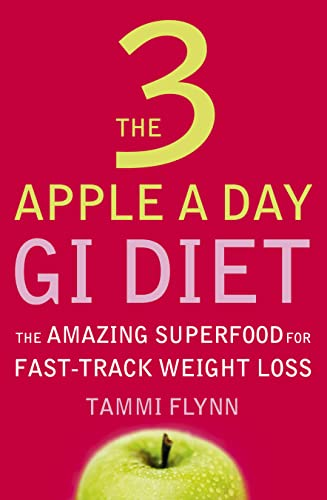 9780007206810: The 3 Apple a Day GI Diet: The Amazing Superfood for Fast-track Weight Loss