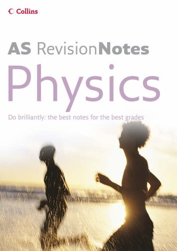 9780007206872: A Level Revision Notes - AS Physics
