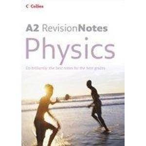 A Level Revision Notes – A2 Physics: Ken Price, Jayne