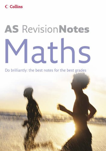 9780007206919: AS Maths (A-Level Revision Notes)
