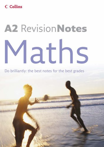 9780007206926: A Level Revision Notes – A2 Maths