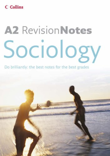 9780007206940: A Level Revision Notes - A2 Sociology