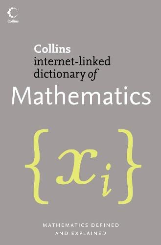 9780007207107: Mathematics (Collins Internet-Linked Dictionary of)