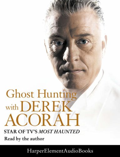 9780007207206: Ghost Hunting with Derek Acorah
