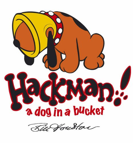9780007207374: Hackman: A Dog in a Bucket!