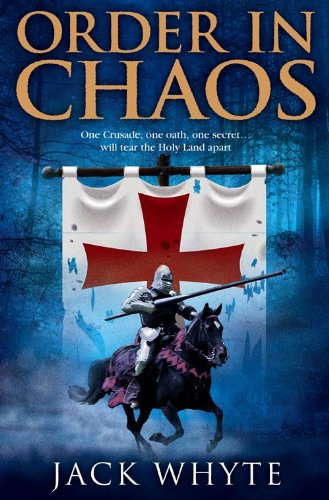 9780007207497: Order In Chaos (Templar Trilogy 3)