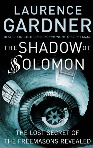 9780007207619: The Shadow of Solomon: The Lost Secret of the Freemasons Revealed