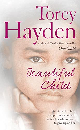 9780007207633: Beautiful Child: The story of a child trapped in silence and the teacher who refused to give up on her