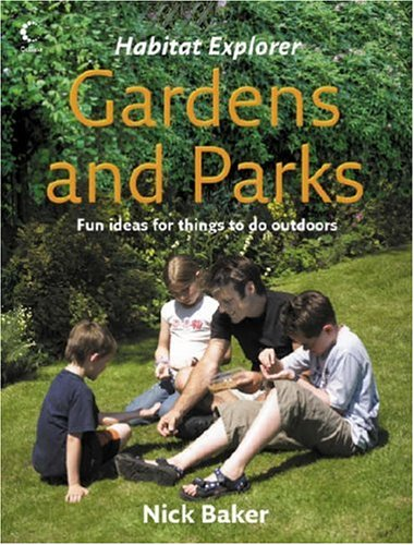 9780007207664: Gardens and Parks (Habitat Explorer)