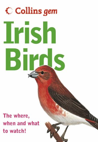 9780007207701: Irish Birds: The Quick and Easy Spotter's Guide (Collins GEM)