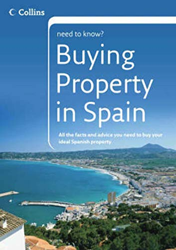 9780007207732: Collins Need to Know? - Buying Property in Spain