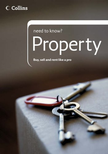 9780007207763: Collins Need to Know? - Property: A Complete Guide to Buying, Selling and Renting