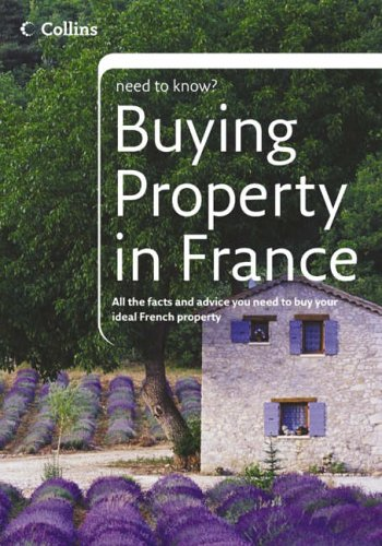 9780007207770: Buying Property in France (Collins Need to Know?)