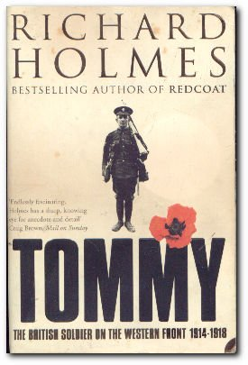 Tommy: The British Soldier on the Western Front (0007207980) by Richard Holmes