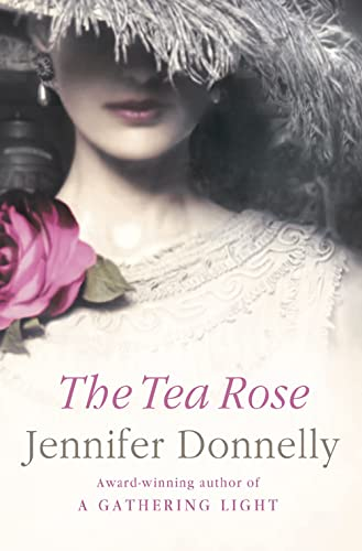 The Tea Rose (0007208006) by Jennifer Donnelly